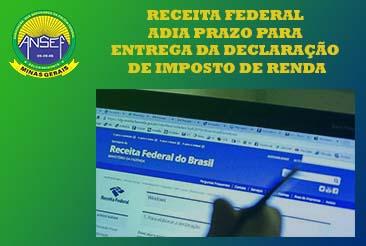 RECEITA FEDERAL ADIA PRAZO PARA ENTREGA DA DECLARAÇÃO DE IMPOSTO DE RENDA