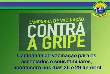 CAMPANHA DE VACINAÇÃO CONTRA GRIPE - ANSEF/MG